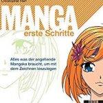 Amazon: Buch Manga erste Schritte: Alles was der angehende Mangaka braucht, um mit dem Zeichnen loszulegen